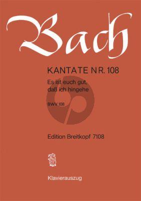 Bach Kantate No.108 BWV 108 - Es ist euch gut, dass ich hingehe (Deutsch) (KA)