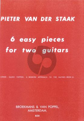 Staak 6 Easy Pieces for 2 Guitars (Grade Topper Modern Approach Vol.3)