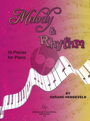 Hengeveld Melodie en Ritme (Melody and Rhythm) (10 Pieces for Piano)