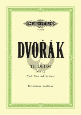 Te Deum Op.103 SB soli-SATB-Orch. Vocal Score)