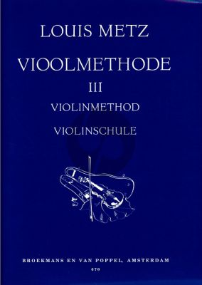 Metz Vioolmethode Vol.3 (Violin Method / Violine Schule)