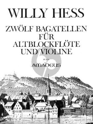 Hess 12 Bagatellen Op.108 fur Altblockflote oder Flote und Violine (2 Spielpartituren)