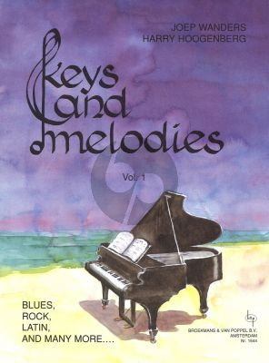 Wanders Hoogenberg Keys & Melodies Vol.1 Grade 1 - 2 for Piano Solo