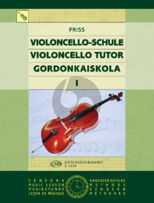 Friss Violoncello Tutor Vol.1 (1st.Pos.)