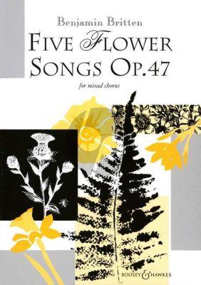 Britten Five Flower Songs Op.47 SATB
