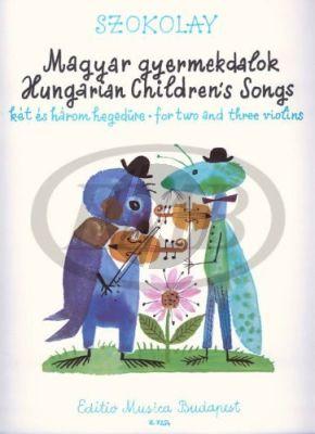 Sandor Szokolay Hungarian Children's Songs 2-3 Violins