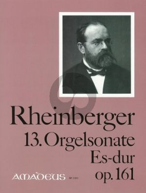 Rheinberger Sonate No.13 Es-dur Opus 161 Orgel (Bernhard Billeter)