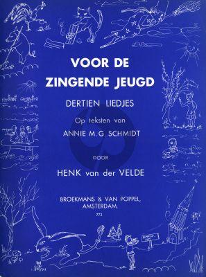 Velde Voor de Zingende Jeugd Vol.2 13 Liedjes op teksten van Annie M.G.Schmidt