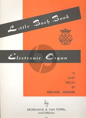 Bach Little Bach Book (13 Easy Pieces) (Drukker)