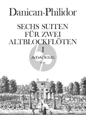 Danican-Philidor 6 Suiten Vol. 1 Op. 1 No. 1 - 3 2 Altblockflöten (Spielpartitur) (Andreas Habert)