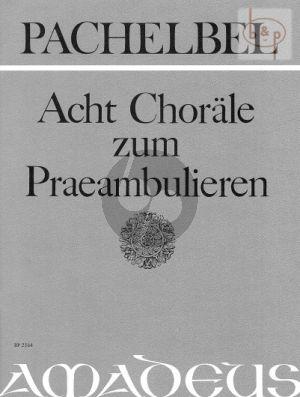 8 Choräle zum Praeambulieren