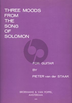 Staak 3 Moods from the Song of Solomon for Guitar