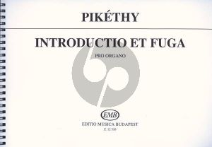 Pikethi Introduction & Fugue a-minor Op.56 Organ