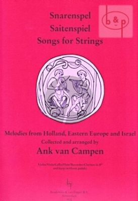 Campen Songs for Strings (Snarenspel/Saitenspiel) Harp[without pedals] with Instruments) (Recorder/Flute/Vi./Va./Vc./ Clar.[Bb]) (Score/Parts)