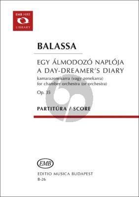 Balassa A Day-Dreamers Diary Op.35 Orchestra (Score)