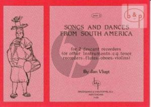 Songs and Dances from South America Vol.1