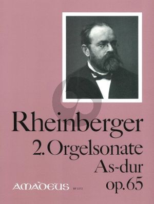 Rheinberger Sonate No. 2 As-dur Op.65 (Fantasie-Sonate) Orgel (Bernhard Billeter)