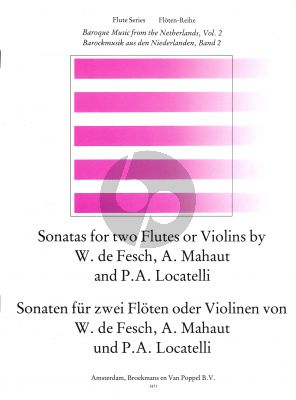 Baroque Music from the Netherlands Vol.2 (de Fesch-Mahaut-Locatelli) 2 Flutes (or 2 Violins)