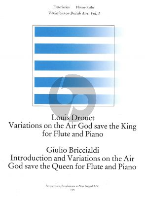 God Save the King/Queen (Variations on British Airs) Vol.1 (Drouet-Briccialdi) Flute-Piano