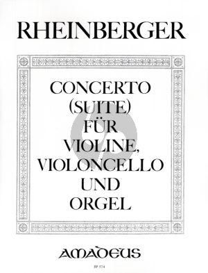 Rheinberger Concerto (Suite) Op.149 Violine-Violoncello und Orgel Partitur und Stimmen