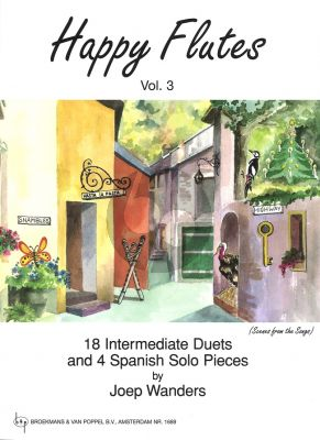 Wanders Happy Flutes Vol.3 (18 Intermediate Duets and 4 Spanish Solo Pieces) (Grade 3 - 4)