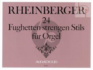 24 Fughetten strengen Stils Op.123
