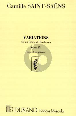Saint Saens Variations sur un theme de Beethoven Op.35 2 Pianos (2 Scores included)