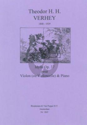 Verhey Idylle Op. 37 Violine [Violoncello]-Piano