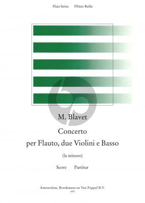 Blavet Concerto a-minor (Flute-2 Vi.-Bc) (Full Score) (edited by Rien de Reede)