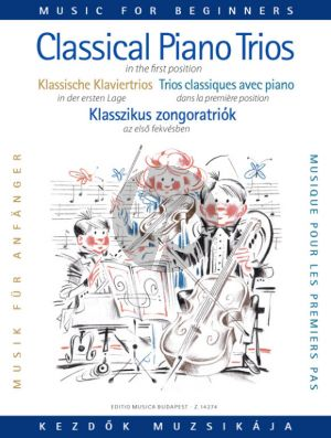 Classical Piano Trios for Beginners (First Position) (Score/Parts) (Pejtsik/Zempleni)