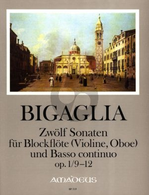 Bigaglia 12 Sonaten Op.1 Vol.3 No.9-12 Blockflöte[Flöte, Violine, Oboe] und Bc (Herausgeber Bernhard Pauler) (Continuo Christine Gevert)
