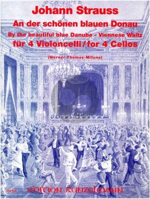Strauss An der schonen blauen Donau Op. 314 4 Violoncellos (Stimmen) (arr. Werner Thomas-Mifune)