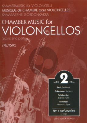Chamber Music for Violoncellos Vol.2 (4 Vc.) (Score/Parts) (Arpad Pejtsik)