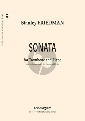 Friedman Sonata (1999) (Trombone preferably Tenor + F Attachment)
