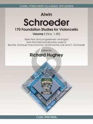 Schroeder 170 Foundation Studies for Cello Vol.1 (No.1 - 80) (edited by Richard Hughey)