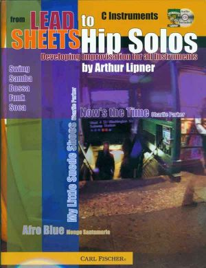Lipner From Lead Sheets to Hip Solos (Bk-Cd) (C Instr.) (Developing Improvisation)