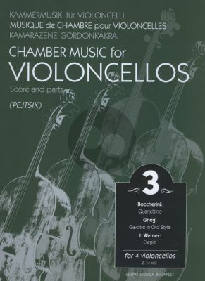 Chamber Music for Violoncellos Vol.3 (4 Vc) (Score/Parts) (Arpad Pejtsik)