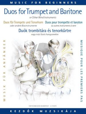 Duets for Trumpet and Baritone (or Trombone) for Beginners