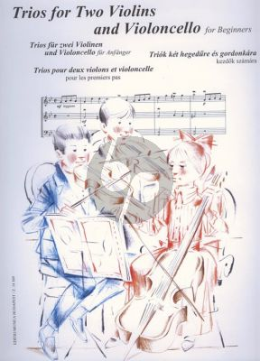 Trios for 2 Violins and Violoncello for Beginners (Score/Parts)