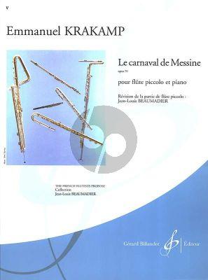 Krakamp Le Carnaval de Messine Opus 91 Piccolo et Piano (Jean-Louis Beaumadier) (Moyenne Difficulte [6])