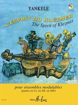 Yankele L'Esprit du Klezmer (Spirit of Klezmer) (Bk-Cd) (Flexible Ensemble/Solo and Piano) (Score/Parts)