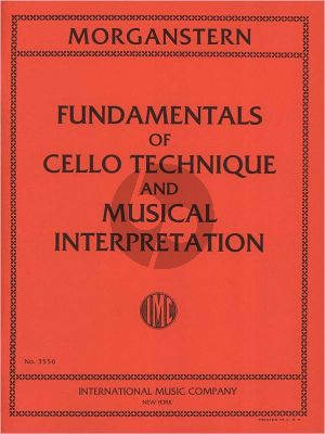 Morganstern Fundamentals of Cello Technique and Musical Interpretation