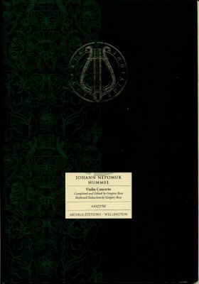 Hummel Concerto G-major Violin-Orchestra Full Score (edited and completed by Gregory Rose)