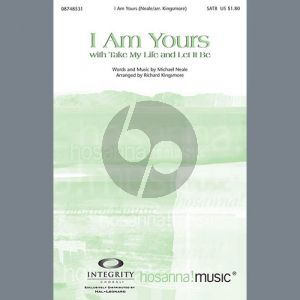 I Am Yours (With Take My Life And Let It Be)