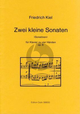 Kiel 2 Kleine Sonaten Op.6 Klavier 4 Hd. (Sonatinen)