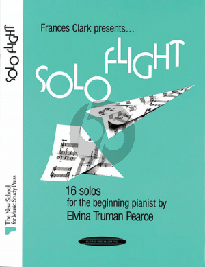 Truman Pearce Solo Flight Piano (16 Solos for the Beginning Pianist)