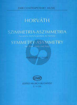 Horvath Symmetry-Asymmetry Flute-Viola-Harp (Score/Parts)