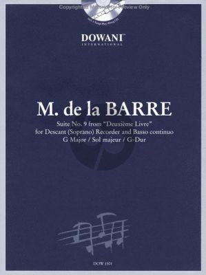 Barre Suite No.9 from 'Deuxième Livre' in G-Major for Descant Recorder and Bc (Book wit Cd) (Edited by Manfredo Zimmermann)