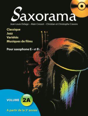 Saxorama Vol.2A Saxophone Alto ou Tenor (Bk-CD) ( Delage-Cressot-Cravero)