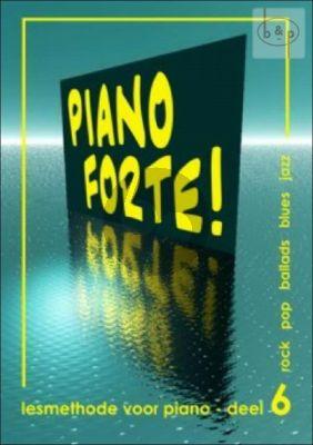 Diverse Auteurs Piano Forte! Lesmethode voor Piano Vol.6